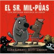 El Sr. Mil-Puas / Mr. Prickles: A Quill-Fated Love Story by Lareau, Kara; Magoon, Scott, 9788416117062