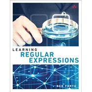 Learning Regular Expressions by Forta, Ben, 9780134757063