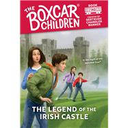 The Legend of the Irish Castle by Warner, Gertrude Chandler (CRT); VanArsdale, Anthony, 9780807507063