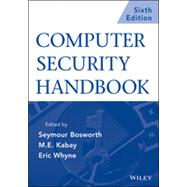 Computer Security Handbook, Set by Bosworth, Seymour; Kabay, Michel E.; Whyne, Eric, 9781118127063