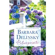 Blueprints by Delinsky, Barbara, 9781250007063