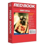 Red Book 2009: Pharmacy's Fundamental Reference by Thomson Reuters, 9781563637063