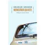 Monsenor Quijote by Greene, Graham, 9786077357063