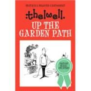 Up the Garden Path by Thelwell, Norman, 9780749017064