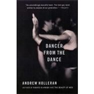 Dancer from the Dance by Holleran, Andrew, 9780060937065