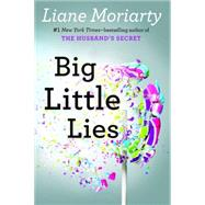 Big Little Lies by Moriarty, Liane, 9780399167065