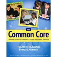 The Common Core by McLaughlin, Maureen; Overturf, Brenda J., 9780872077065