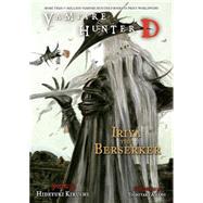 Vampire Hunter D Volume 23 by KIKUCHI, HIDEYUKIAMANO, YOSHITAKA, 9781616557065