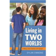 Living in Two Worlds by Emmons, Dylan, 9781785927065