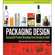 Packaging Design : Successful Product Branding from Concept to Shelf by Klimchuk, Marianne R.; Krasovec, Sandra A., 9781118027066