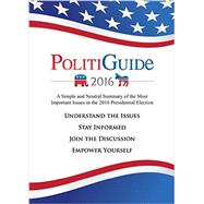 Politiguide 2016 by Rudolph, Julian; Hackel, Kyle, 9781630477066