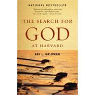 The Search for God at Harvard by GOLDMAN, ARI L., 9780345377067