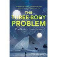 The Three-Body Problem by Liu, Cixin; Liu, Ken, 9780765377067