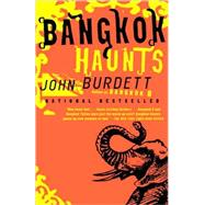 Bangkok Haunts by BURDETT, JOHN, 9781400097067