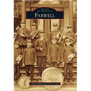 Farwell by Kellogg, Angela; Loomis, Nick, 9781467117067