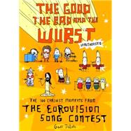 The Good, the Bad and the Wurst by Tibballs, Geoff, 9781472137067