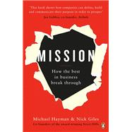 Mission by Hayman, Michael; Giles, Nick, 9780241247068