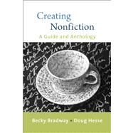Creating Nonfiction by Bradway, Becky; Hesse, Douglas, 9780312447069