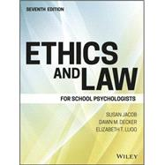 Ethics and Law for School Psychologists by Jacob, Susan; Decker, Dawn M.; Lugg, Elizabeth Timmerman, 9781119157069