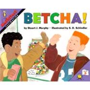 Betcha!: Estimating by Murphy, Stuart J., 9780064467070
