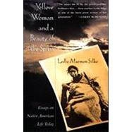 Yellow Woman and a Beauty of the Spirit by Silko, Leslie Marmon, 9780684827070