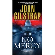 No Mercy by Gilstrap, John, 9780786037070