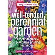 The Well-tended Perennial Garden by Disabato-Aust, Tracy, 9781604697070