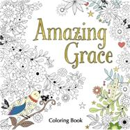 Amazing Grace Coloring Book by Zondervan Publishing House, 9780310347071