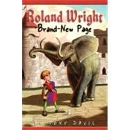 Roland  Wright: Brand-New Page by DAVIS, TONYROGERS, GREGORY, 9780385907071
