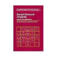 Social Network Analysis: Methods and Applications by Stanley Wasserman , Katherine Faust, 9780521387071