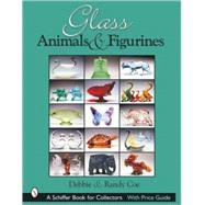 Glass Animals and Figurines by Debbie and RandyCoe, 9780764317071