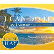 I Can Do It 2016 Calendar by Hay, Louise; Peralta, Daniel, 9781401947071