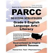 PARCC Success Strategies Grade 9 English Language Arts/Literacy by Mometrix Media LLC, 9781630947071