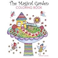 The Magical Garden Adult Coloring Book by Lucas, Ashley, 9781631867071