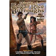 The Worlds of Edgar Rice Burroughs by Resnick, Mike; Garcia, Robert T., 9781476737072