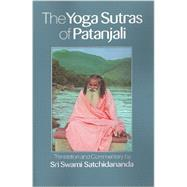 The Yoga Sutras of Patanjali by Satchidananda, Swami, 9781938477072