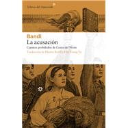 La acusación/ The Accusation by Bandi; Bofill, Hector; Yu, Hye Young, 9788417007072