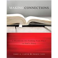 Making Connections by Carter, Terry G.; Vang, Preben, 9781941337073