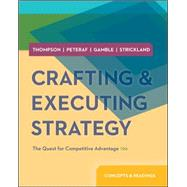 Crafting and Executing Strategy: Concepts and Readings by Thompson, Arthur; Strickland III, A. J.; Gamble, John, 9780077537074