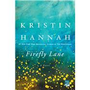 Firefly Lane by Hannah, Kristin, 9780312537074
