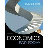 Economics For Today by Tucker, Irvin B., 9781305507074