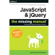 Javascript & Jquery: The Missing Manual by McFarland, David Sawyer, 9781491947074