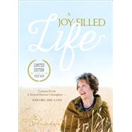 A Joy-filled Life: Lessons from a Tenant Farmer's Daughter...who Became a Ceo by Anderson, Mo, 9781629027074