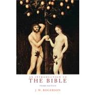 An Introduction to the Bible by Rogerson,J. W., 9781845537074