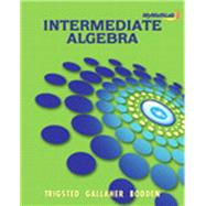 MyMathLab eCourse for Trigsted/Gallaher/Bodden Intermediate Algebra -- Access Code -- PLUS Guided Notebook