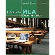 A Guide to MLA Documentation by Trimmer, Joseph F., 9781111837075