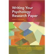 Writing Your Psychology Research Paper by Baldwin, Scott A., 9781433827075