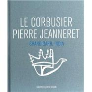 Le Corbusier / Pierre Jeanneret by Le Corbusier; Jeanneret, Pierre, 9782909187075