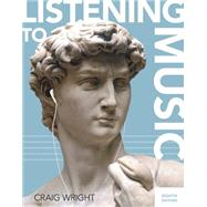 Listening to Music (with Download, 1 term (6 months) Printed Access Card) by Wright, Craig, 9781305587076