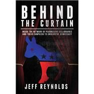 Behind the Curtain by Reynolds, Jeff, 9781682617076